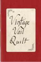 Book - Vintage Vail  Quilt
